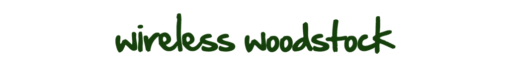 Wireless Woodstock